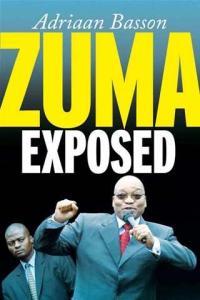 Adriaan Basson, Zuma Exposed