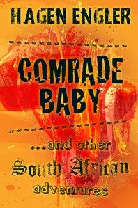Hagen Engler's Comrade Baby