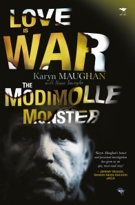 Love is War, the Modimole Monster by Karen Maughan